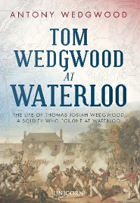 Cover Tom Wedgwood at Waterloo