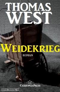 Cover Weidekrieg: Roman