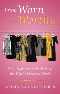 Cover From Worn to Worthy
