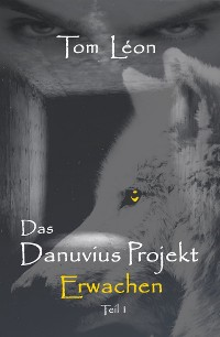 Cover Das Danuvius Projekt Erwachen