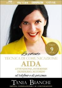 Cover La Potente Tecnica di Comunicazione AIDA - Attenzione, Interesse, Desiderio, Accordo