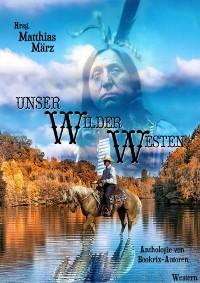 Cover Unser Wilder Westen