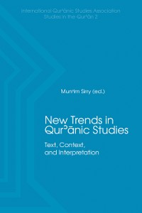 Cover New Trends in Qur'ānic Studies