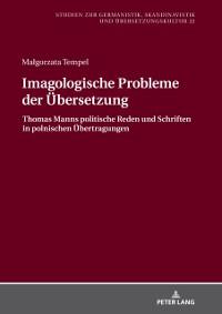 Cover Imagologische Probleme der Uebersetzung