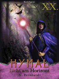 Cover Der Hexer von Hymal, Buch XX: Licht am Horizont