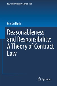 Cover Reasonableness and Responsibility: A Theory of Contract Law