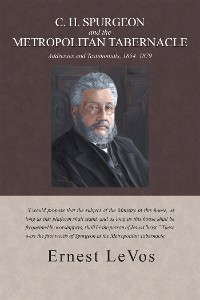 Cover C. H. Spurgeon and the Metropolitan Tabernacle