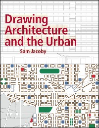 Cover Drawing Architecture and the Urban