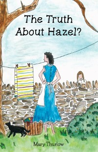 Cover The Truth About Hazel?