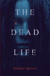 Cover The Dead Life