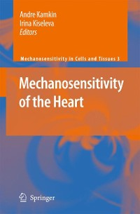 Cover Mechanosensitivity of the Heart