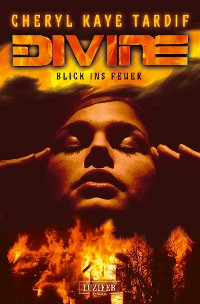 Cover DIVINE - BLICK INS FEUER