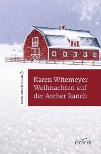 Cover Weihnachten auf der Archer Ranch