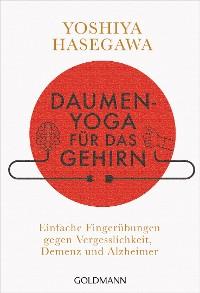 Cover Daumen-Yoga für das Gehirn