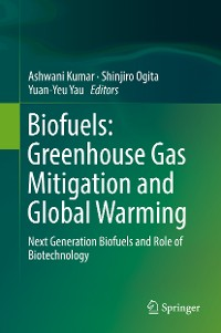Cover Biofuels: Greenhouse Gas Mitigation and Global Warming