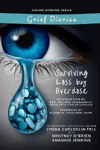 Cover Grief Diaries Surviving Loss by Overdose