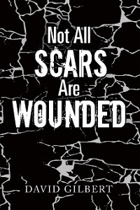 Cover Not All Scars Are Wounded