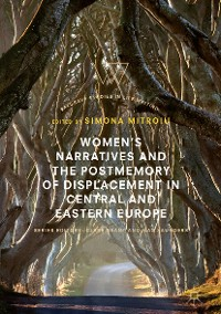 Cover Women's Narratives and the Postmemory of Displacement in Central and Eastern Europe