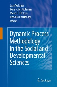 Cover Dynamic Process Methodology in the Social and Developmental Sciences