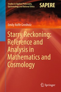 Cover Starry Reckoning: Reference and Analysis in Mathematics and Cosmology