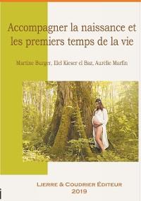 Cover Accompagner la naissance et les premiers temps de la vie