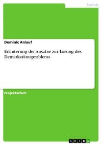 Cover Erläuterung der Ansätze zur Lösung des Demarkationsproblems