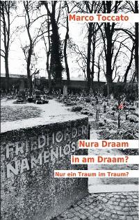 Cover Nura Draam in am Draam? - Nur ein Traum im Traum?