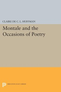 Cover Montale and the Occasions of Poetry
