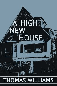 Cover A High New House