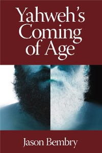 Cover Yahweh's Coming of Age
