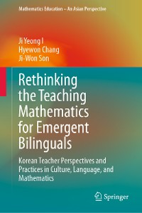 Cover Rethinking the Teaching Mathematics for Emergent Bilinguals