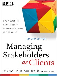 Cover Managing Stakeholders as Clients