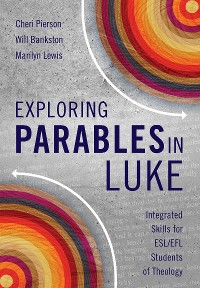 Cover Exploring Parables in Luke