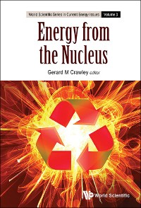 Cover Energy From The Nucleus: The Science And Engineering Of Fission And Fusion