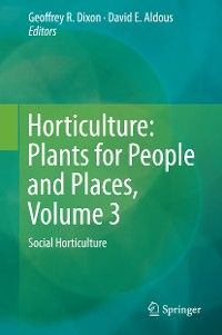 Cover Horticulture: Plants for People and Places, Volume 3