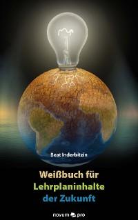 Cover Weißbuch für Lehrplaninhalte der Zukunft