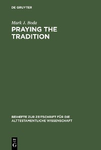 Cover Praying the Tradition