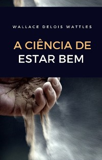 Cover A ciência de estar bem (traduzido)