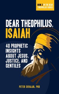 Cover Dear Theophilus, Isaiah