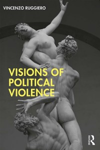 Cover Visions of Political Violence