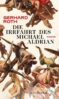 Cover Die Irrfahrt des Michael Aldrian