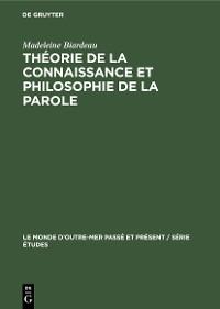 Cover Théorie de la connaissance et philosophie de La Parole