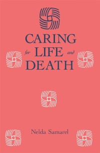 Cover Caring For Life And Death