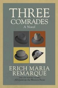 Cover Three Comrades