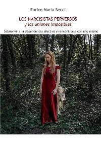 Cover Los Narcisistas Perversos y las uniones imposibles