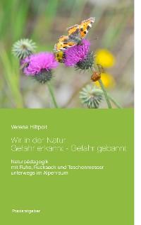 Cover Wir in der Natur Gefahr erkannt - Gefahr gebannt