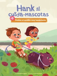 Cover #2 Pickles el Cerdito muy Hambriento (Book 2: Pickles the Very Hungry Pig)