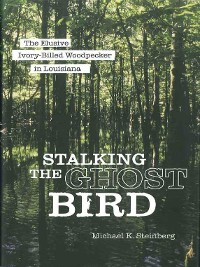 Cover Stalking the Ghost Bird
