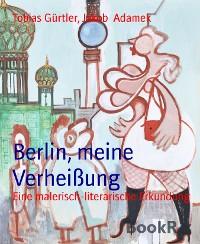 Cover Berlin, meine Verheißung