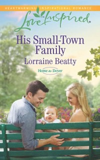 Cover His Small-Town Family (Mills & Boon Love Inspired) (Home to Dover, Book 4)